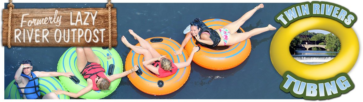 Twin Rivers Tubing formerly Lazy River Outpost